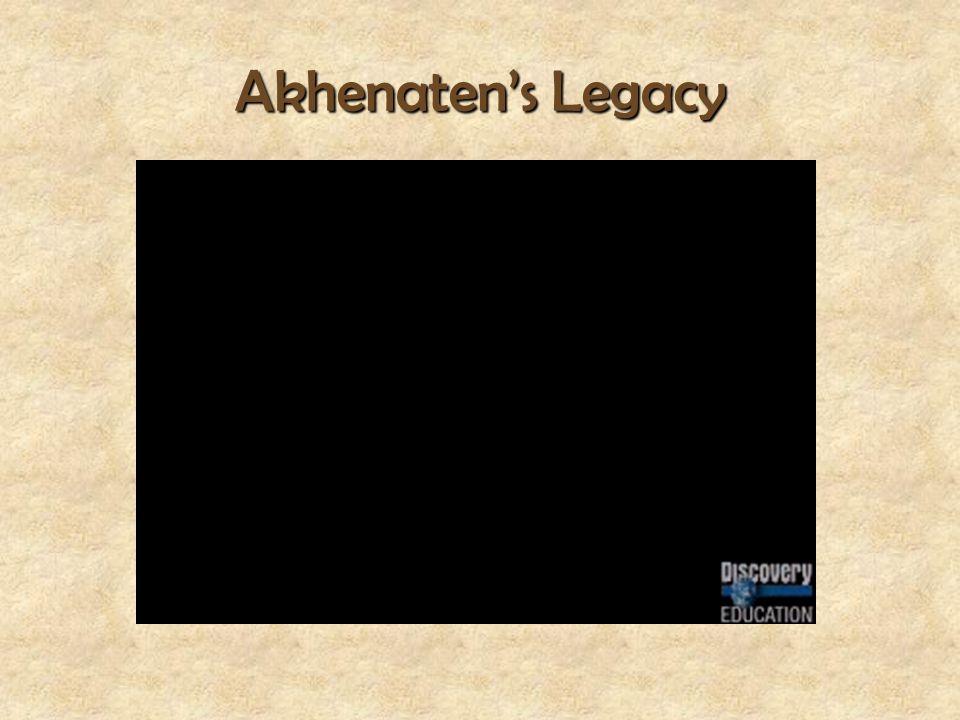 Akhenaten's Legacy