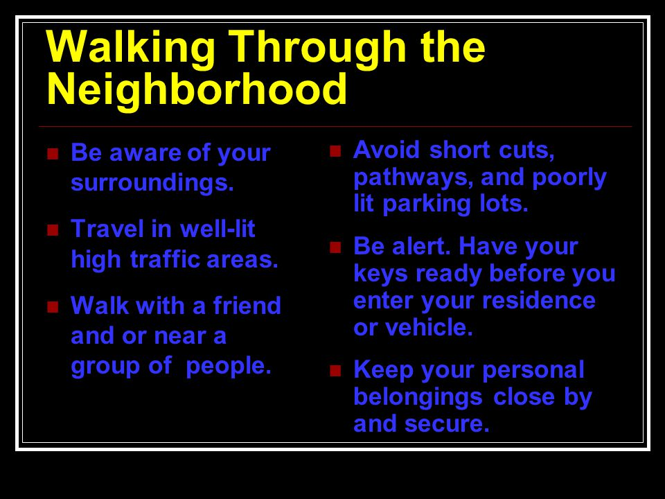 Walking Through the Neighborhood