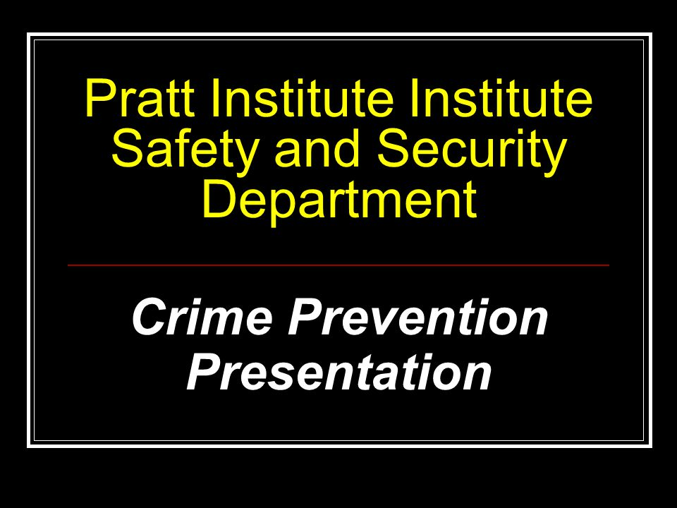 Pratt Institute Institute Safety and Security Department