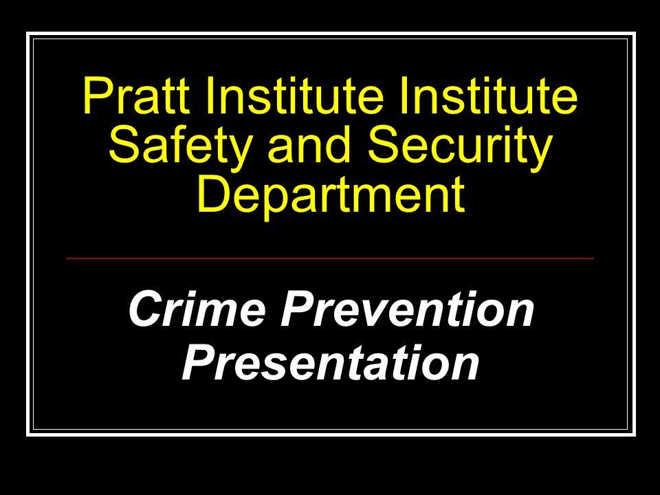 Pratt Institute Institute Safety and Security Department