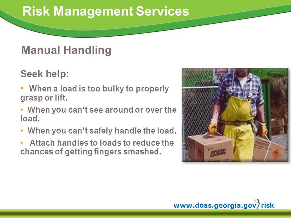 Manual Handling Seek help: