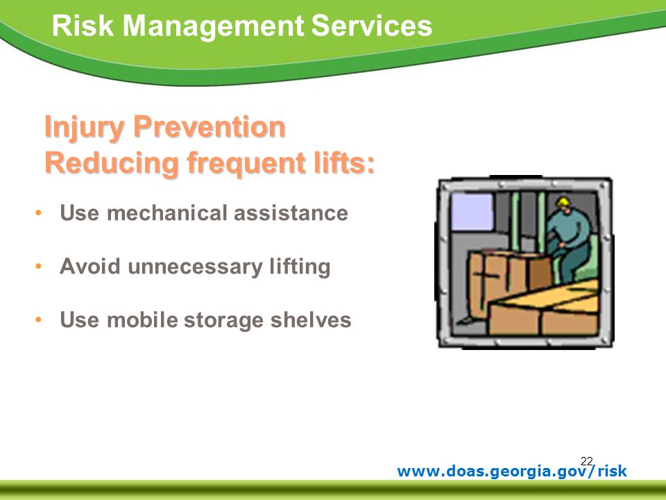 Injury Prevention Reducing frequent lifts: