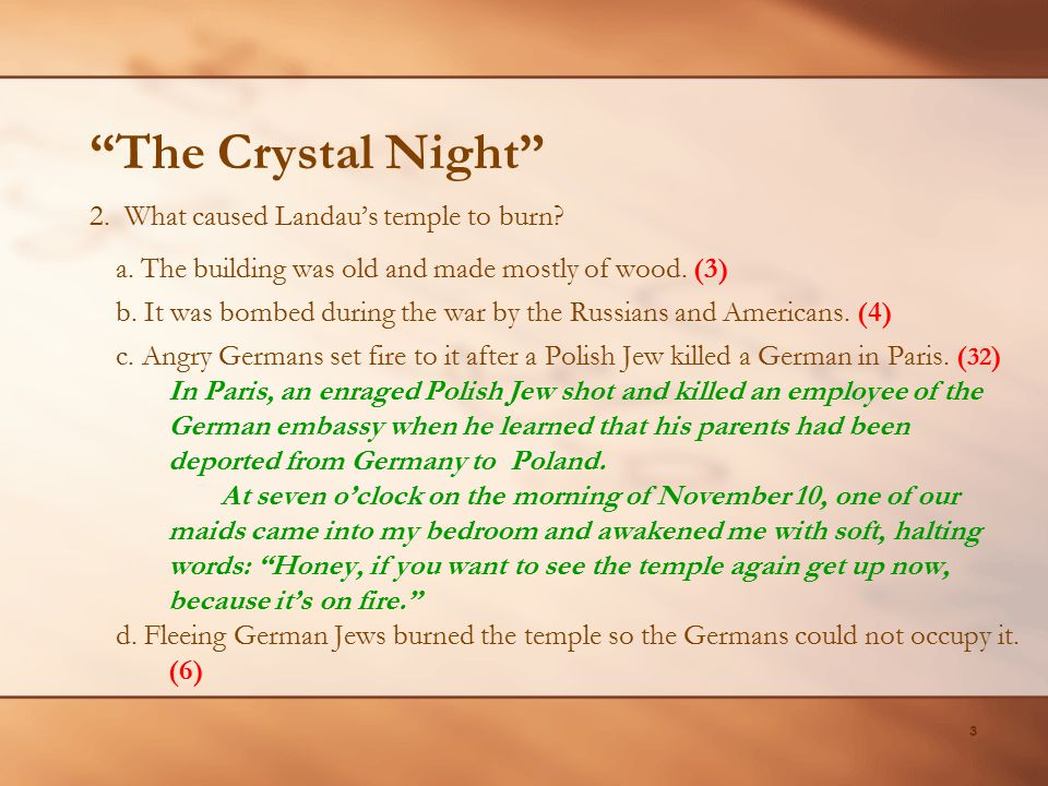The Crystal Night 2. What caused Landau's temple to burn