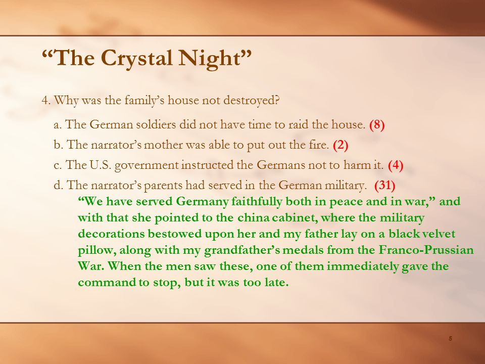 The Crystal Night 4. Why was the family's house not destroyed