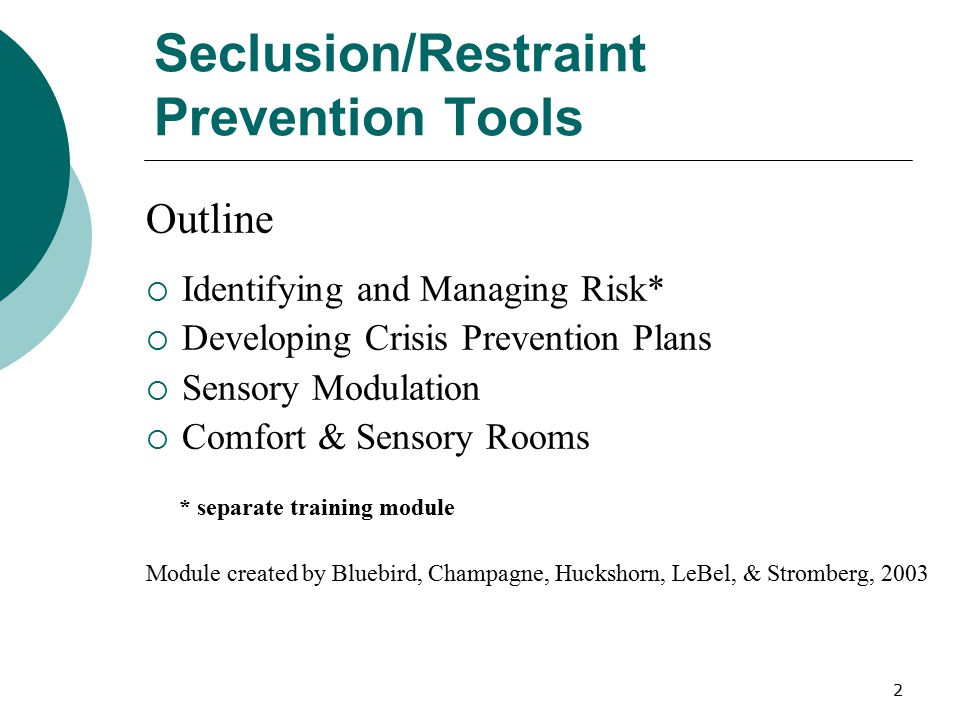 Seclusion/Restraint Prevention Tools