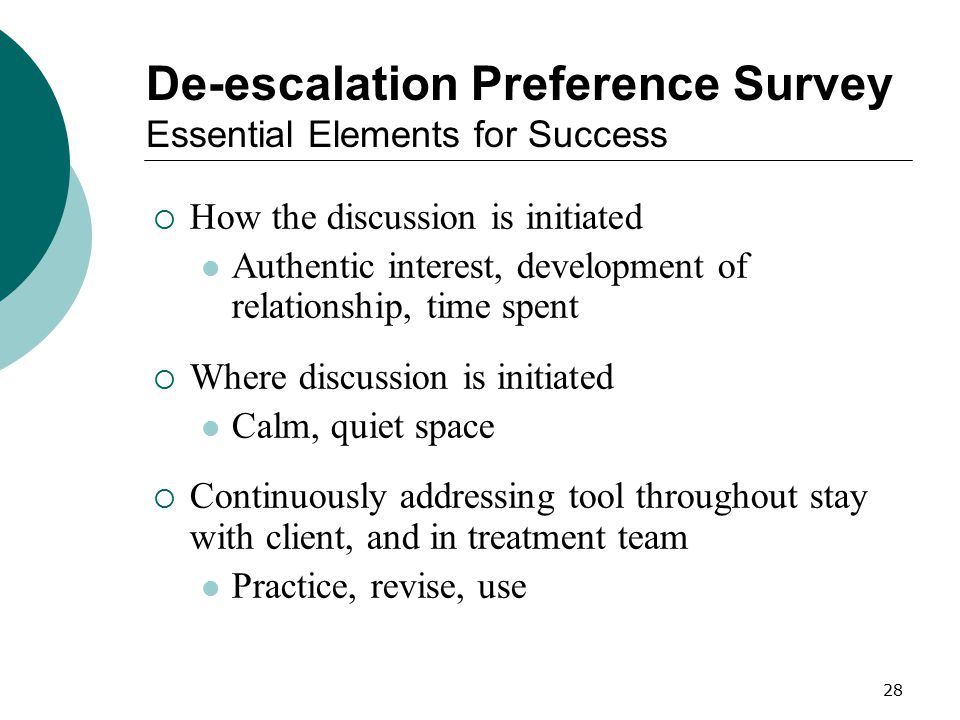 De-escalation Preference Survey Essential Elements for Success