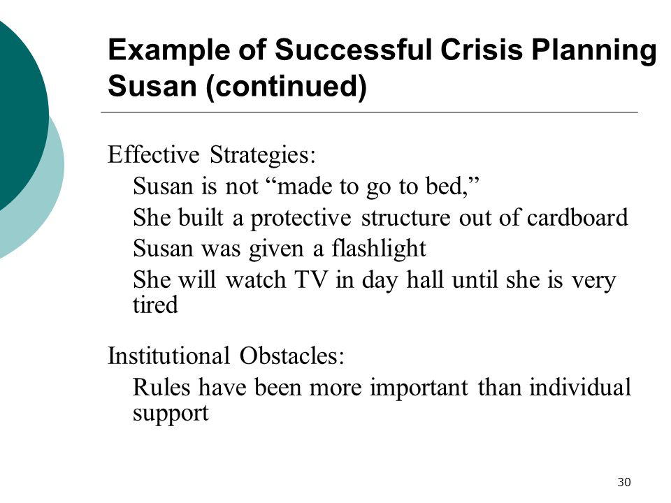 Example of Successful Crisis Planning Susan (continued)
