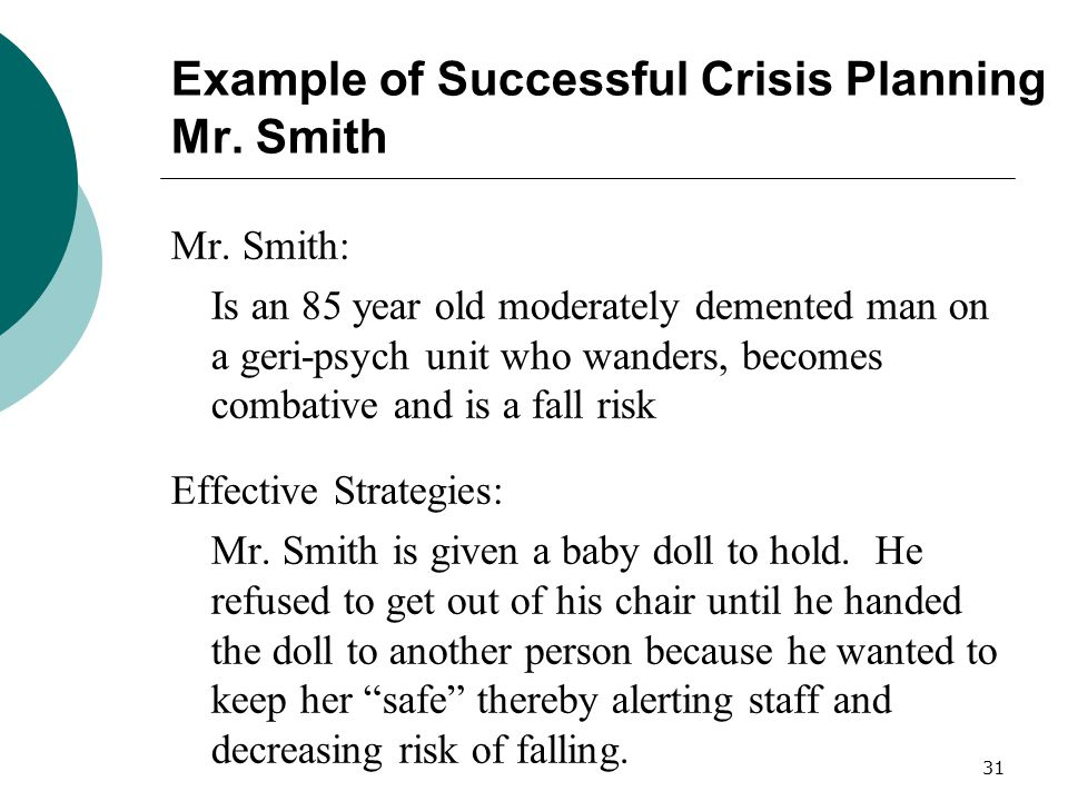 Example of Successful Crisis Planning Mr. Smith
