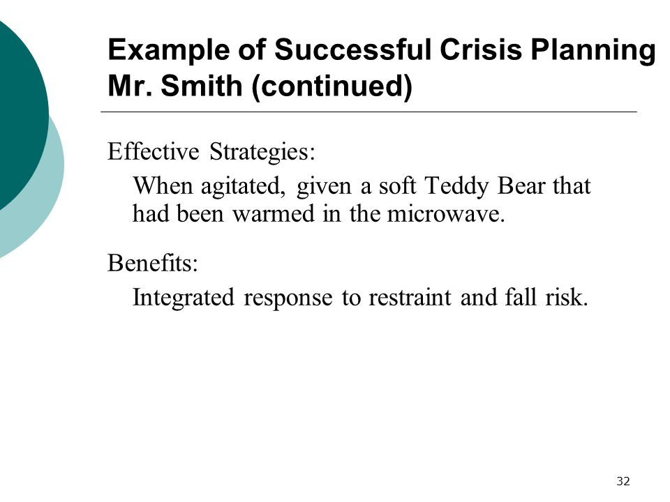 Example of Successful Crisis Planning Mr. Smith (continued)