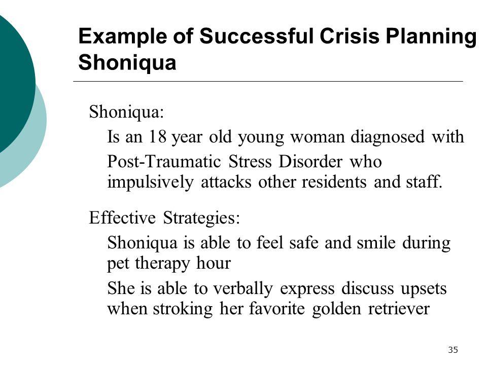 Example of Successful Crisis Planning Shoniqua