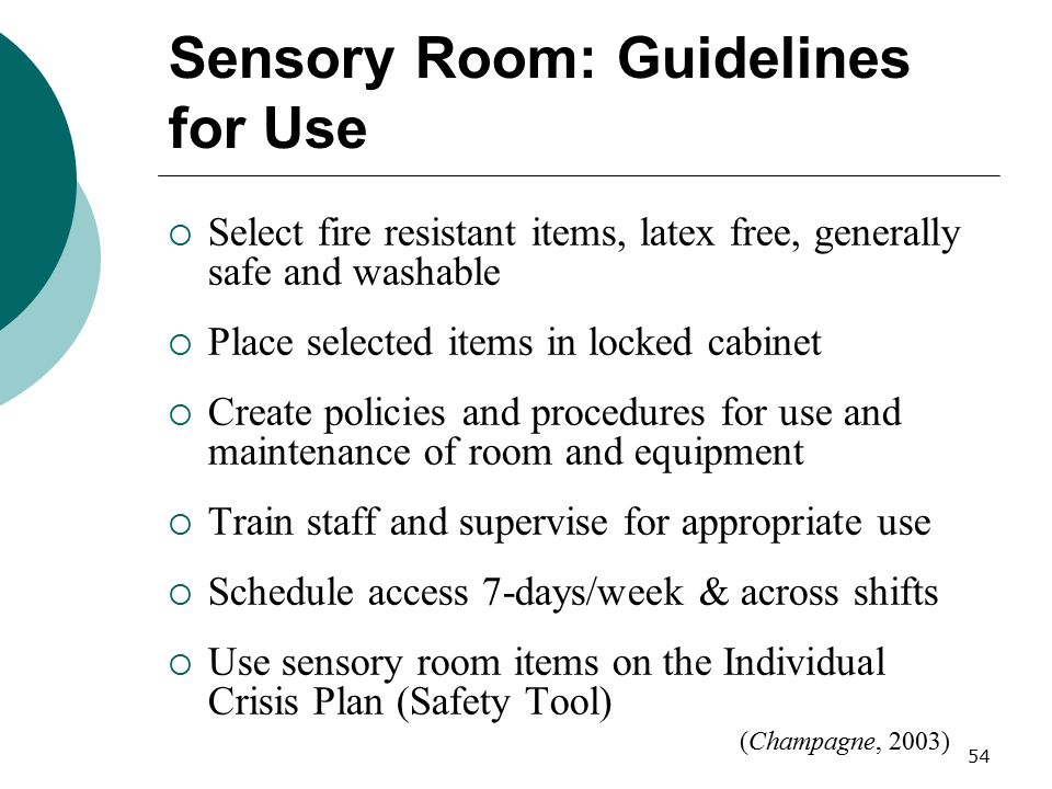 Sensory Room: Guidelines for Use