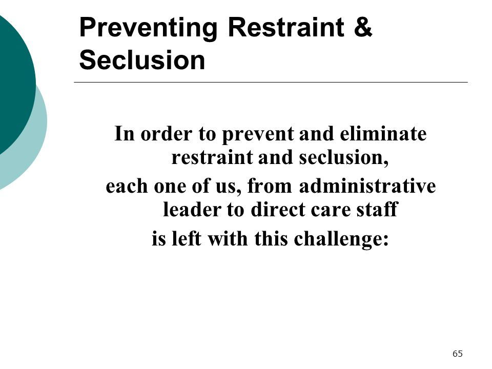 Preventing Restraint & Seclusion
