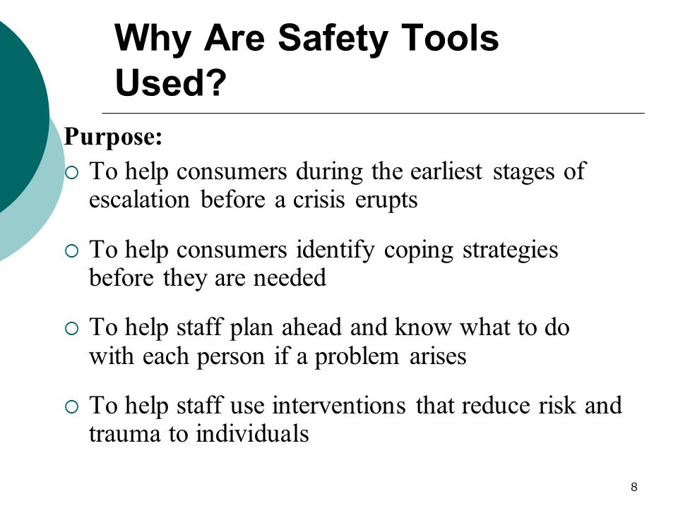 Why Are Safety Tools Used