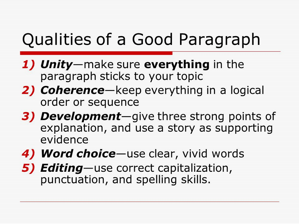 Qualities of a Good Paragraph