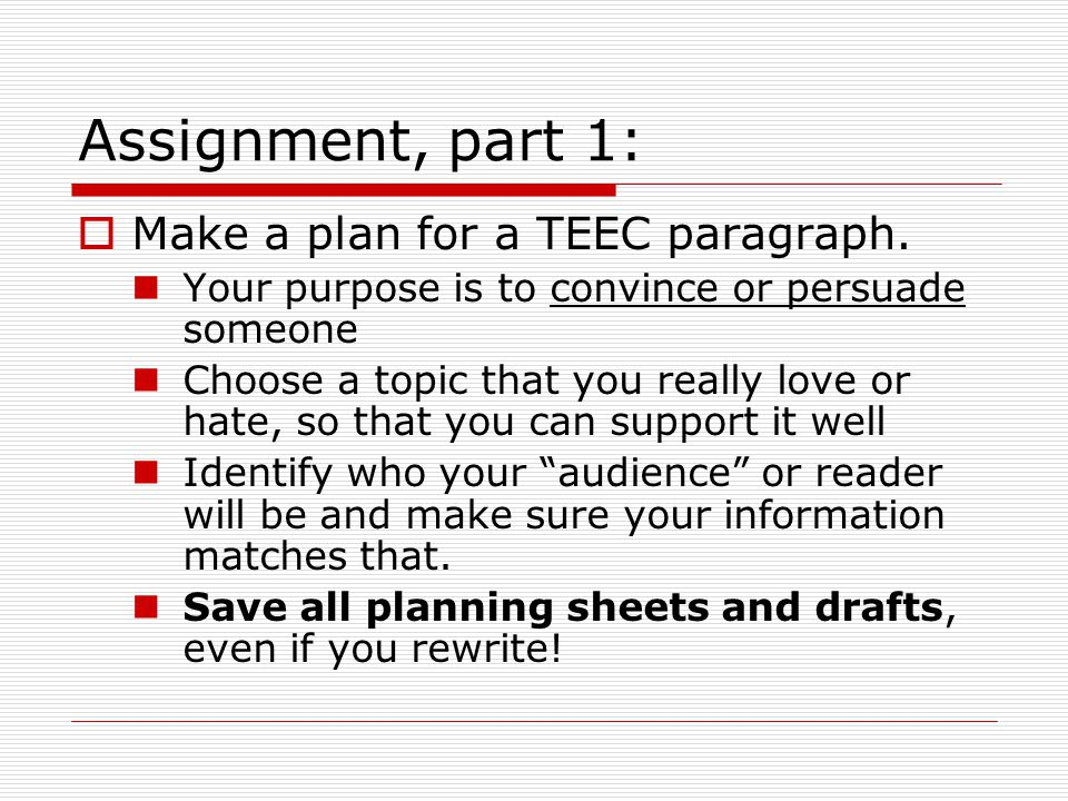 Assignment, part 1: Make a plan for a TEEC paragraph.