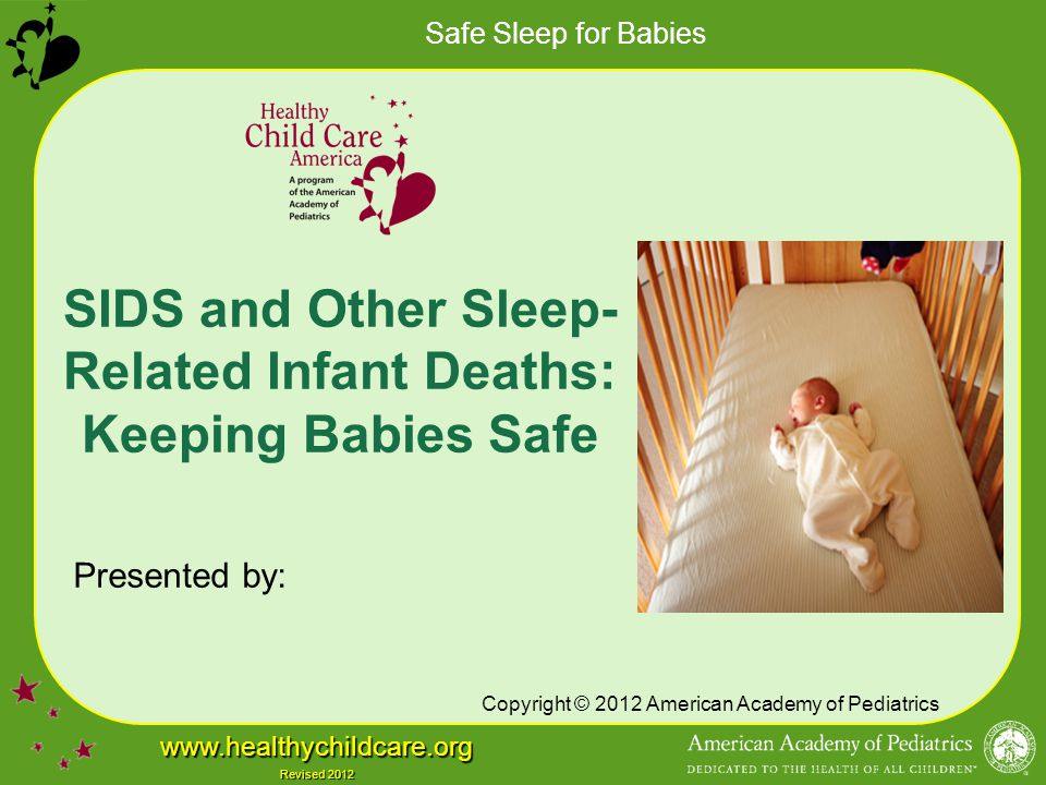 SIDS and Other Sleep-Related Infant Deaths: Keeping Babies Safe