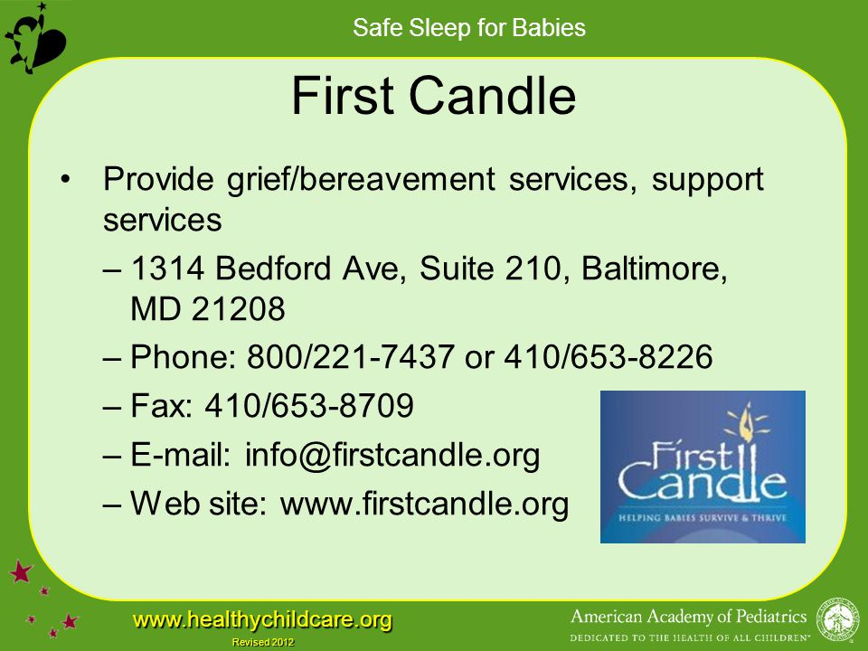 First Candle Provide grief/bereavement services, support services