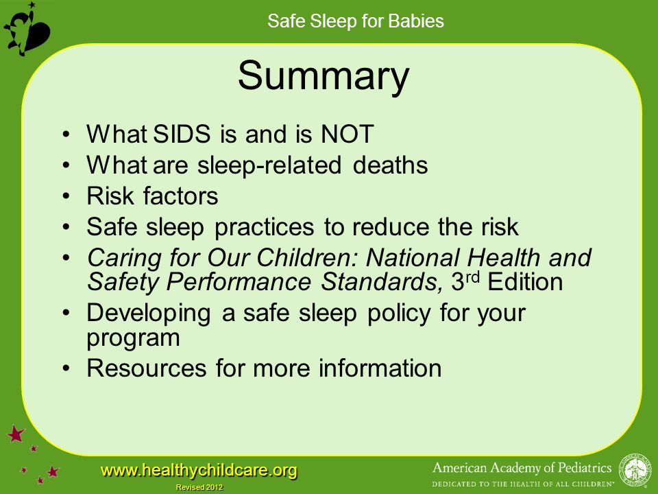 Summary What SIDS is and is NOT What are sleep-related deaths