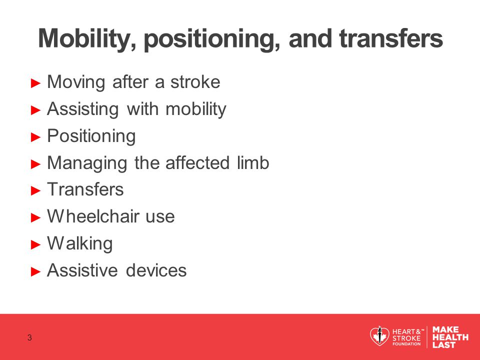 Mobility, positioning, and transfers