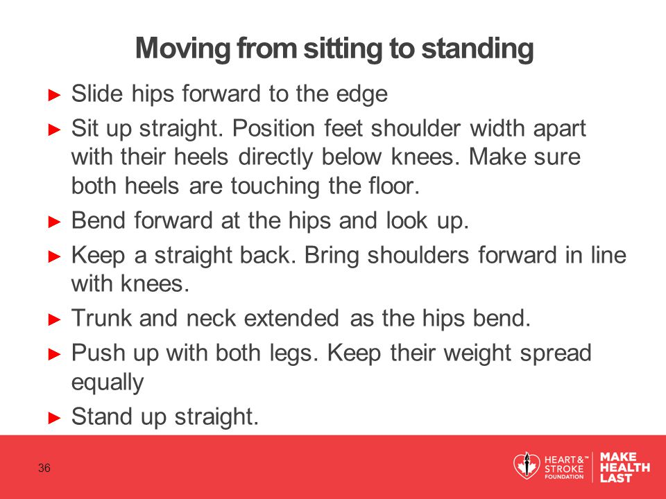 Moving from sitting to standing