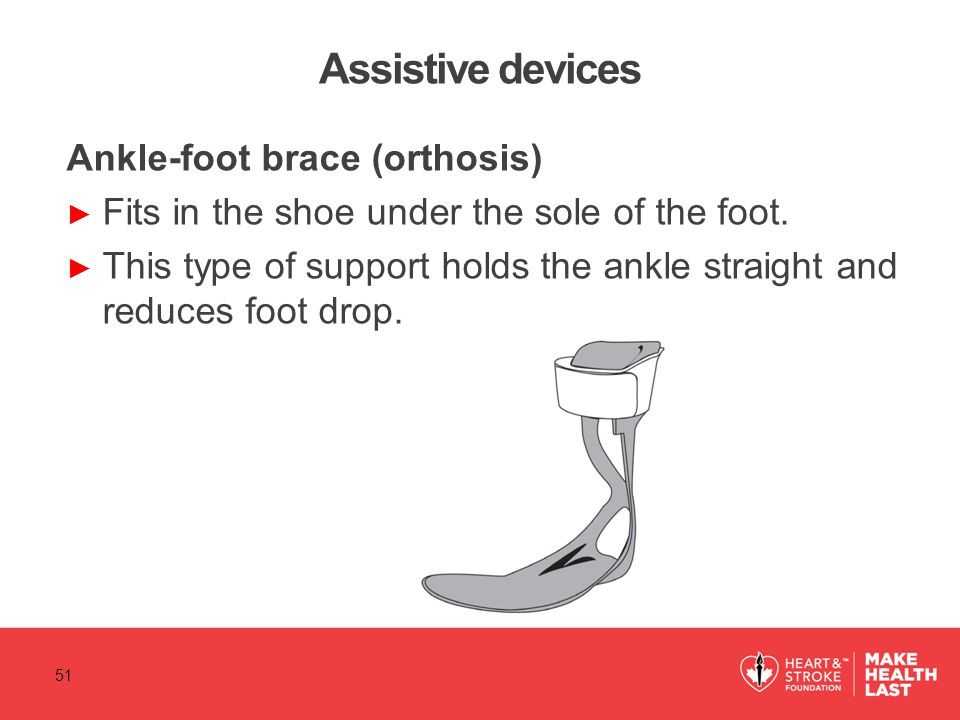 Assistive devices Ankle-foot brace (orthosis)