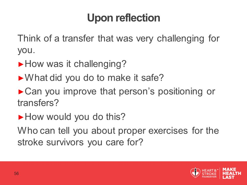 Upon reflection Think of a transfer that was very challenging for you.