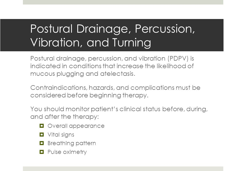 Postural Drainage, Percussion, Vibration, and Turning
