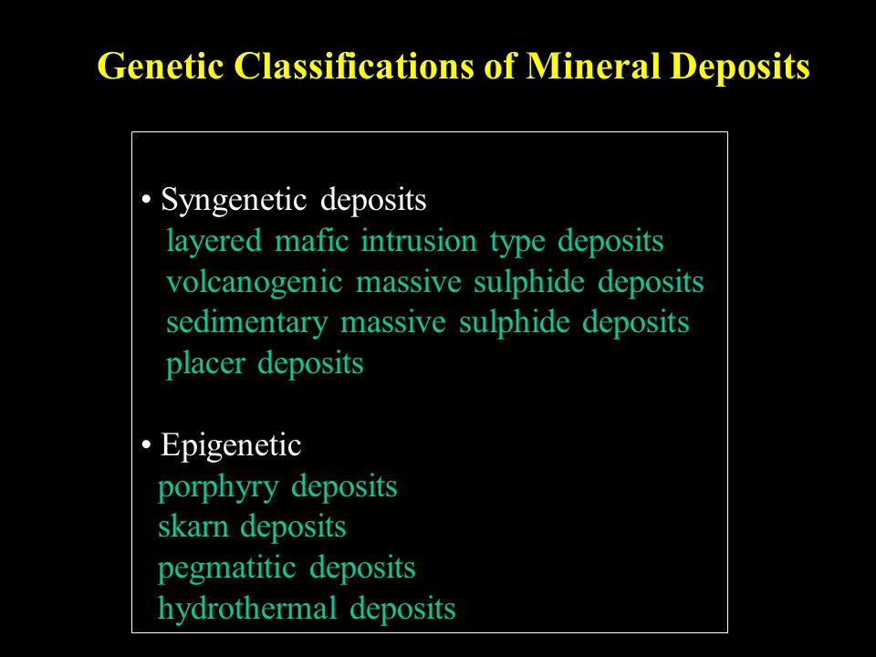 Genetic Classifications of Mineral Deposits