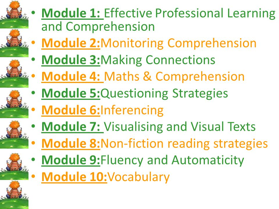 Module 1: Effective Professional Learning and Comprehension