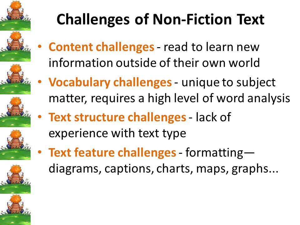 Challenges of Non-Fiction Text