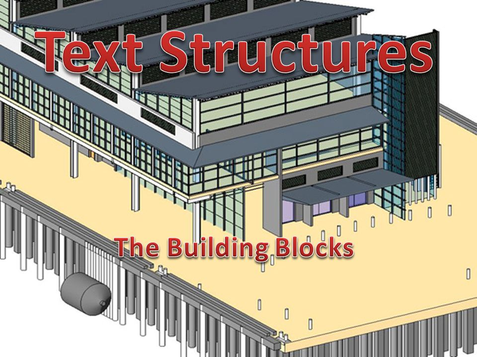 Text Structures The Building Blocks