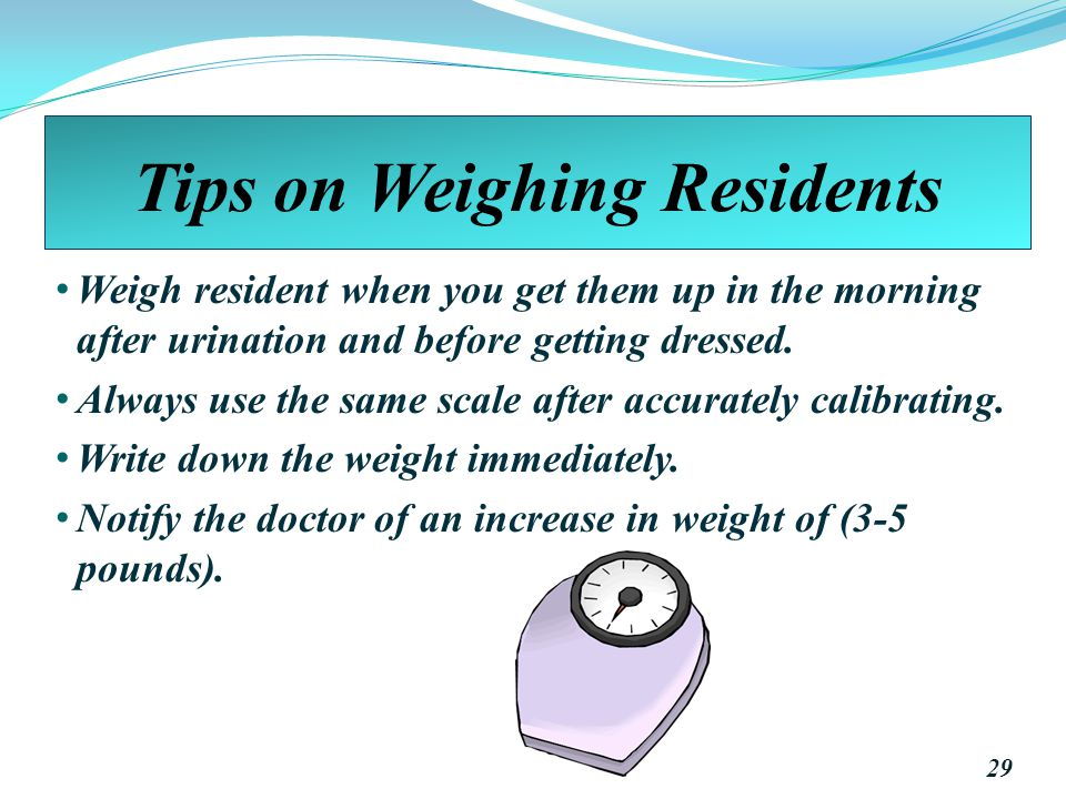 Tips on Weighing Residents
