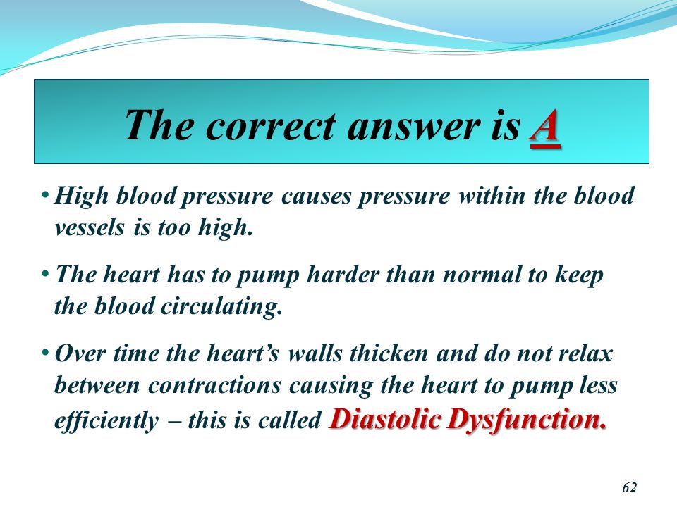 The correct answer is A High blood pressure causes pressure within the blood vessels is too high.