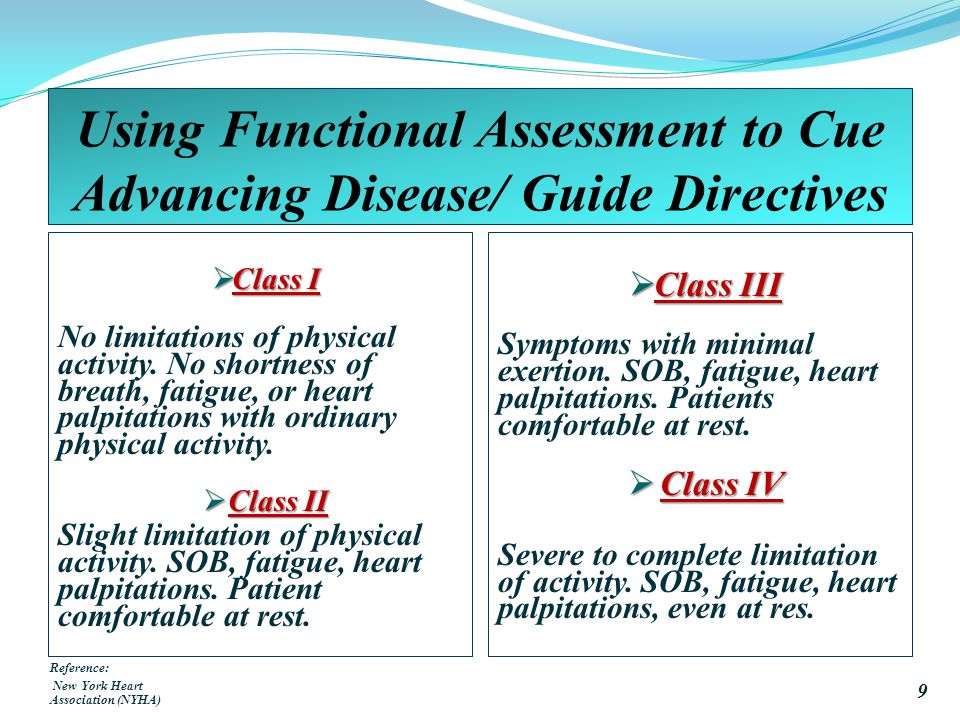 Using Functional Assessment to Cue Advancing Disease/ Guide Directives