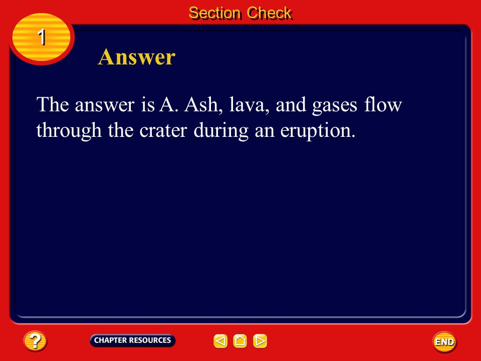 Section Check 1. Answer. The answer is A.