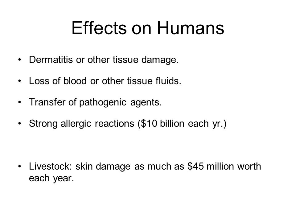 Effects on Humans Dermatitis or other tissue damage.
