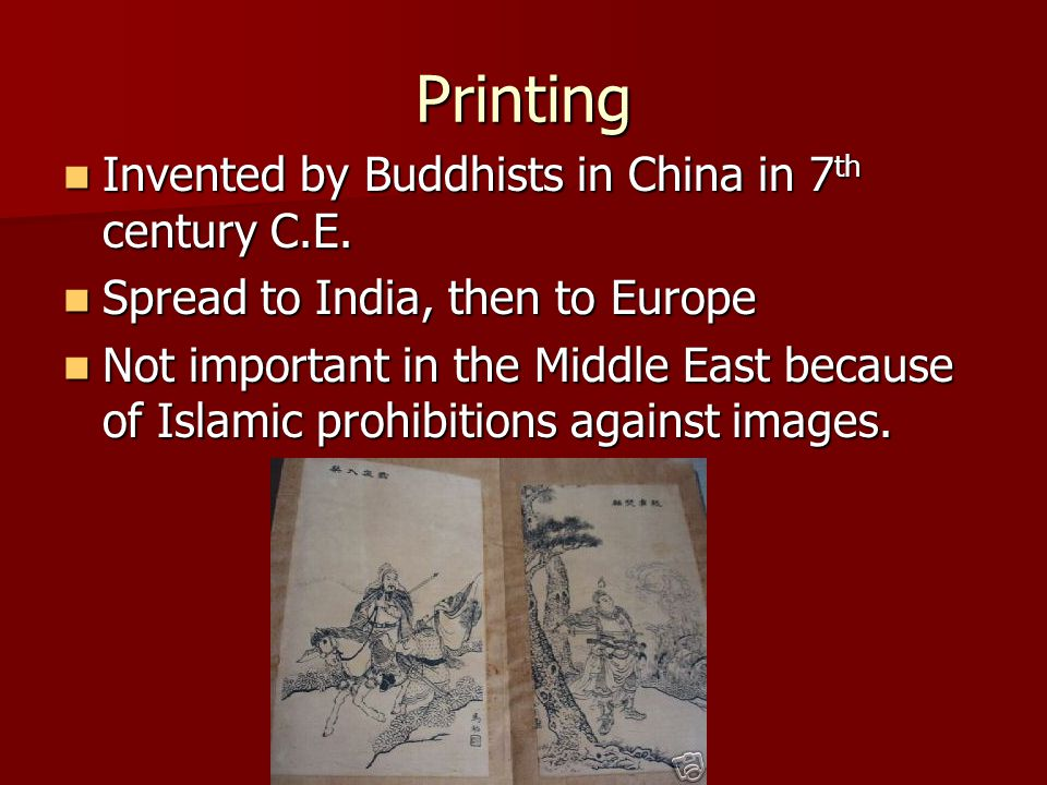 Printing Invented by Buddhists in China in 7th century C.E.