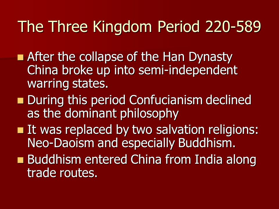 The Three Kingdom Period 220-589