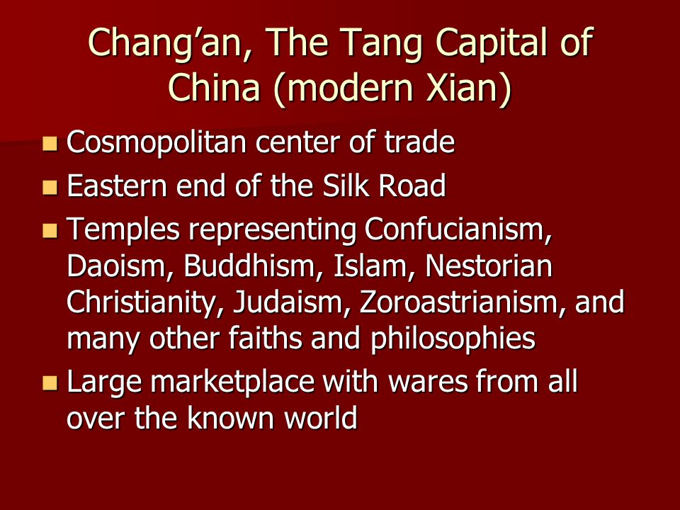 Chang'an, The Tang Capital of China (modern Xian)