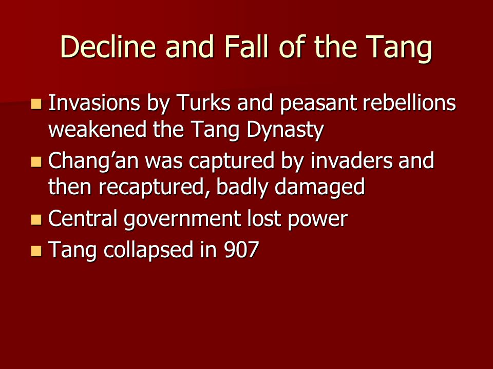 Decline and Fall of the Tang