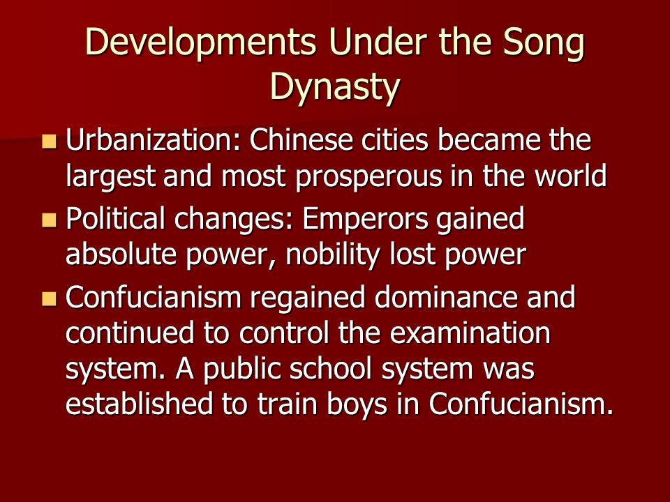 Developments Under the Song Dynasty