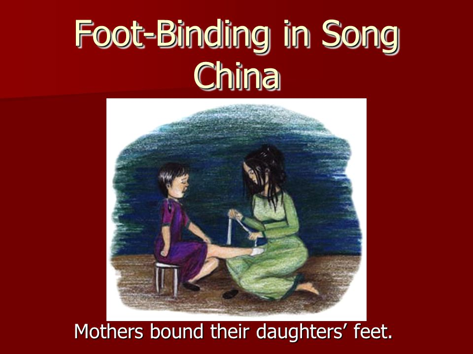 Foot-Binding in Song China
