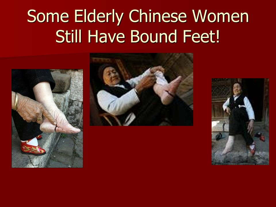 Some Elderly Chinese Women Still Have Bound Feet!