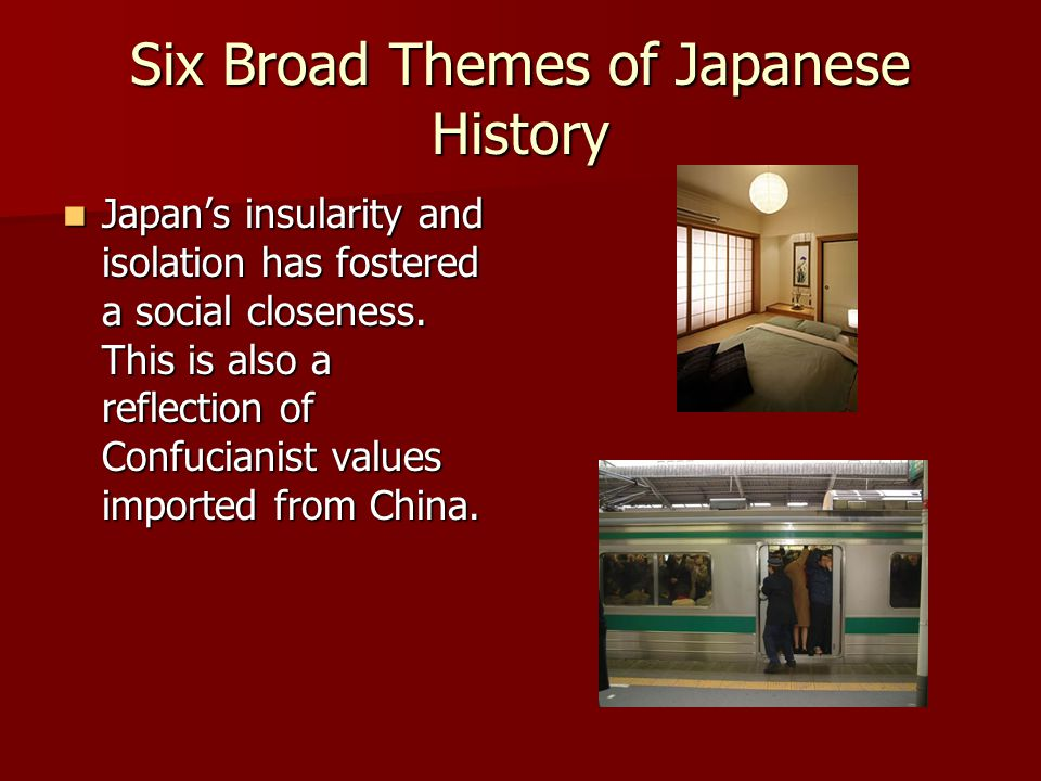 Six Broad Themes of Japanese History