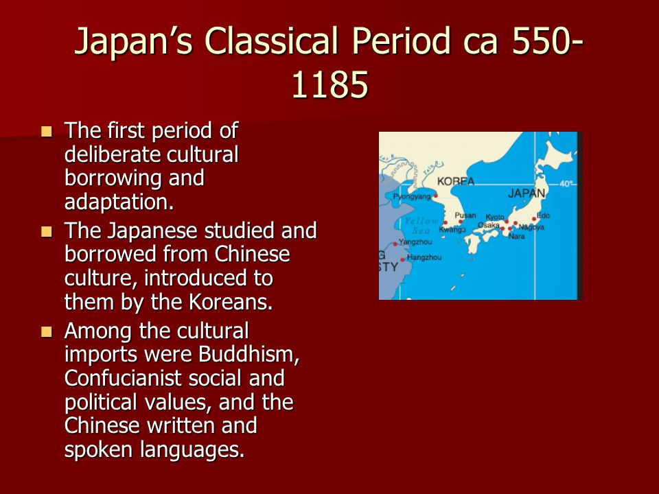 Japan's Classical Period ca 550-1185