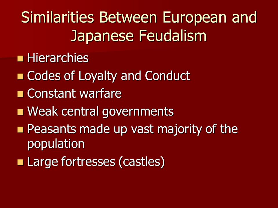 Similarities Between European and Japanese Feudalism