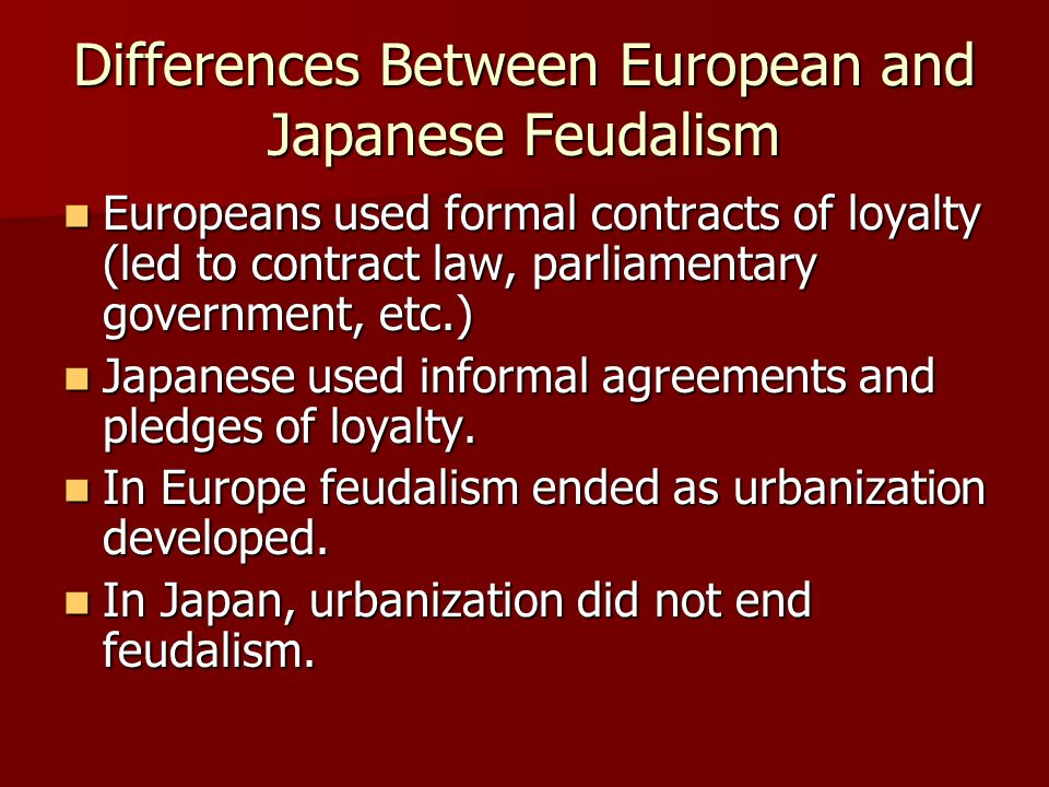 Differences Between European and Japanese Feudalism