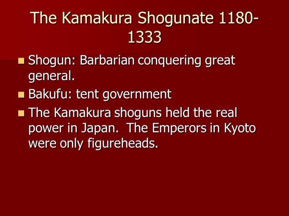 The Kamakura Shogunate 1180-1333