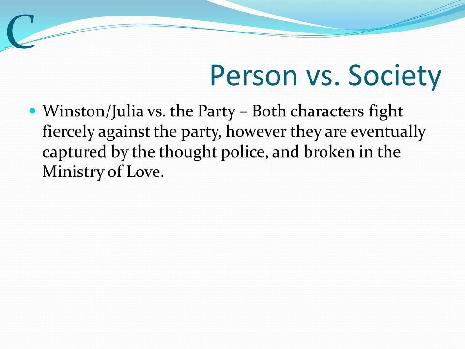C Person vs. Society.
