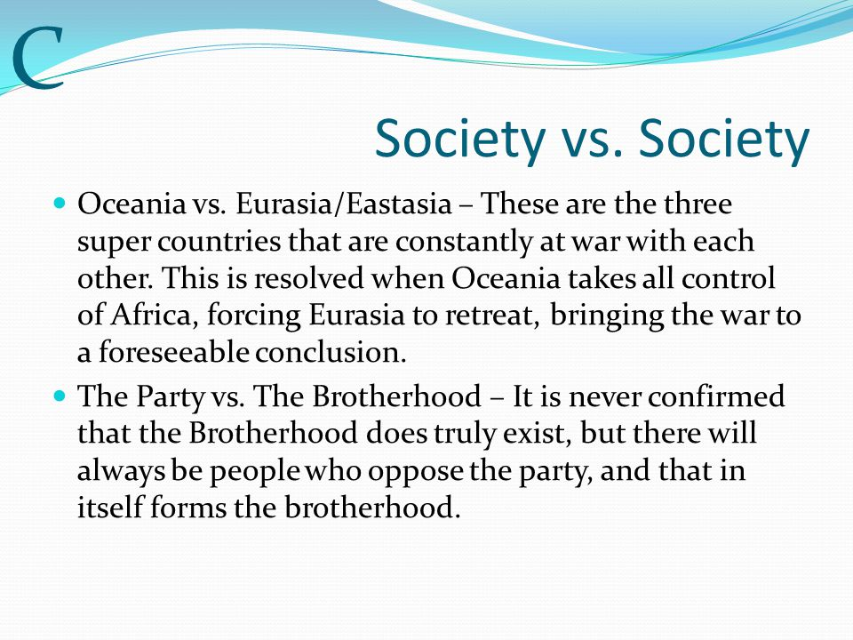 C Society vs. Society.